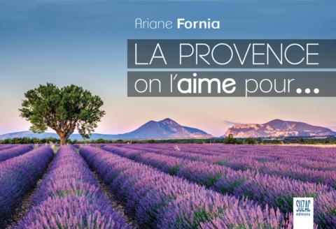 La Provence, on l'aime pour…