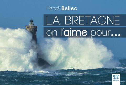 La Bretagne, on l'aime pour…