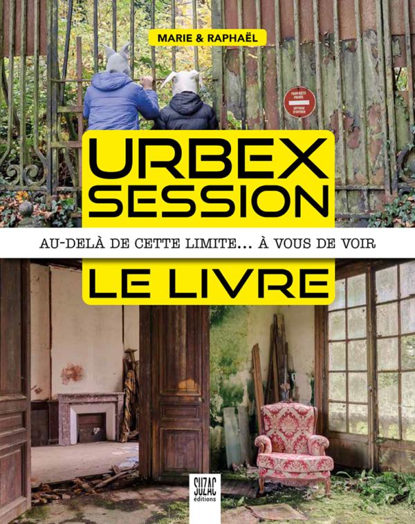 Urbex Session, le livre
