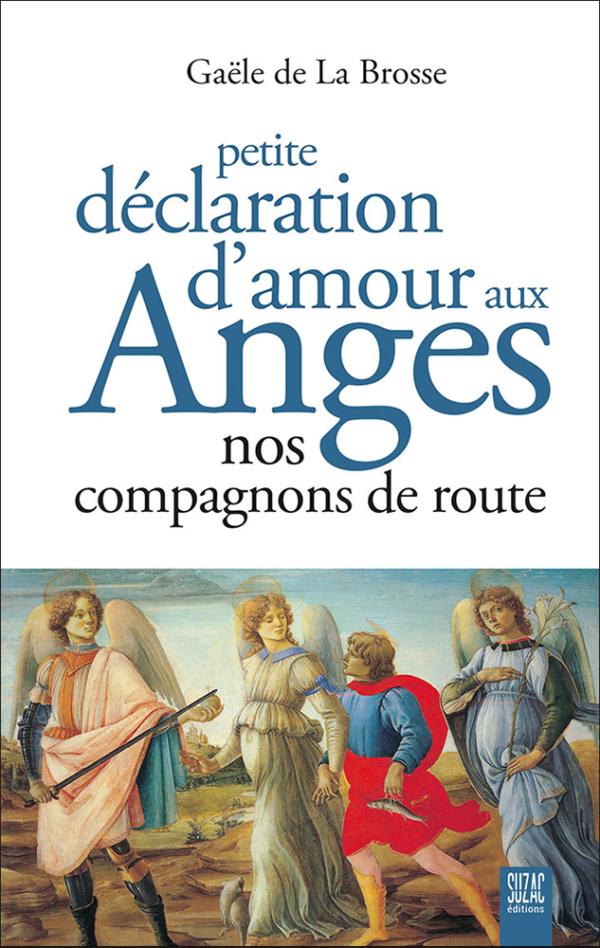 Petite déclaration d'amour aux anges