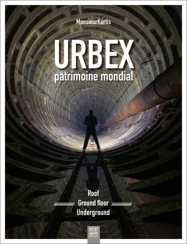 Urbex, patrimoine mondial