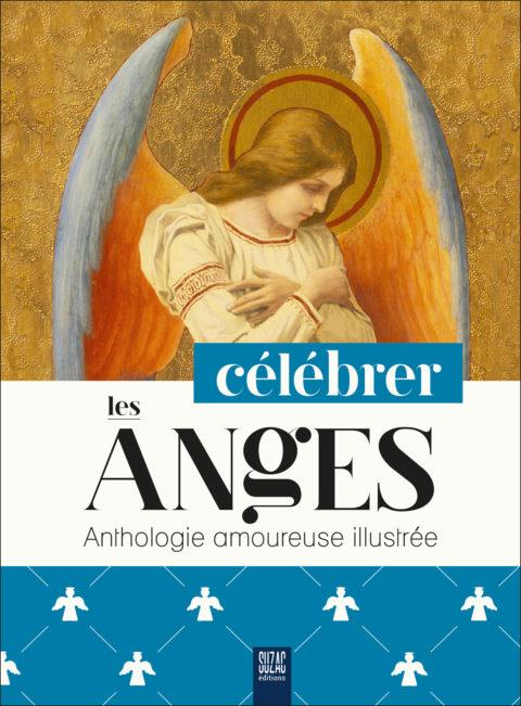 Célébrer les anges