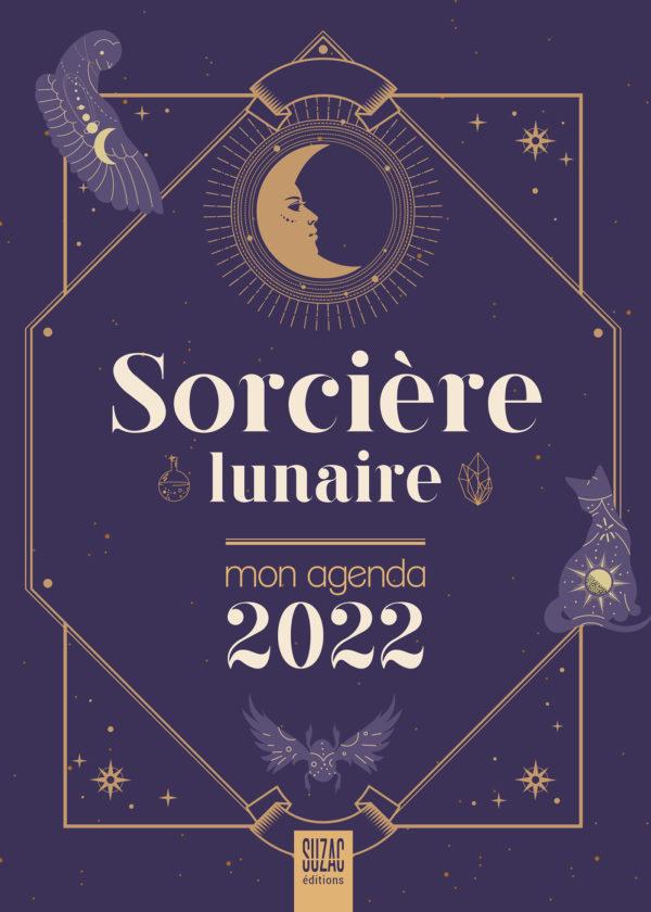 Sorcière lunaire, mon agenda 2022